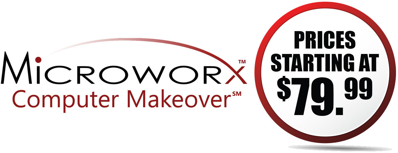 Microworx Computer Makeover Starting at $79.99